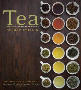 Tea: History, Terroirs, Varieties - by by Kevin Gascoyne, François Marchand, Jasmin Desharnais and Hugo Americi