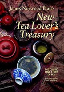 New Tea Lover's Treasury - by James Norwood Pratt